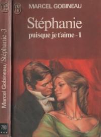 Stephanie  T1 Puisque Je T'Aime