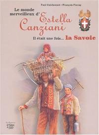Le monde merveilleux d'Estella Canziani : Il était une fois... la Savoie