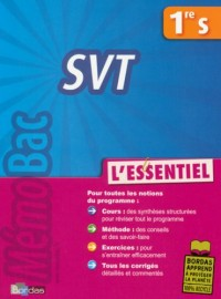 SVT 1e S : L'essentiel