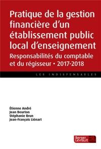 Pratique de la gestion financière d'un établissement public local d'enseignement : Responsabilités du comptable et du régisseur