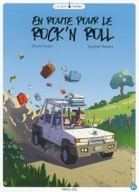 En route pour le rock'n roll