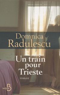 Un train pour Trieste