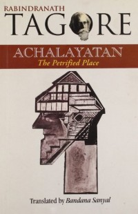 Achalayatan, The Petrified Place