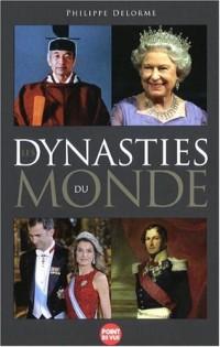Les Dynasties du monde