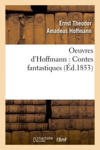Oeuvres d hoffmann  ed 1853
