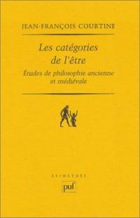 Les catégories de l'être : Etudes de philosophie ancienne et médiévale