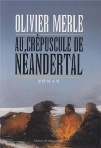 Au crépuscule de Néanderthal
