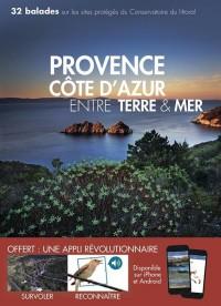 Provence Cote d'Azur Entre Terre et Mer