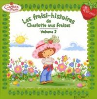 Les fraisi-histoires de Charlotte aux Fraises, Tome 2