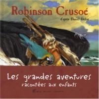 Robinson Crusoé (d'après Daniel Defoe)