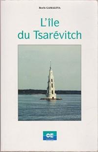 L'île du tsarévitch (Collection Société)