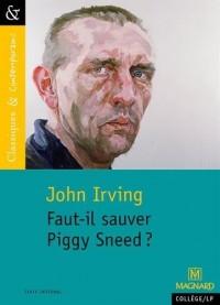 Faut-il sauver Piggy Sneed ?