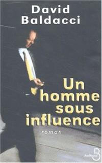 Un homme sous influence