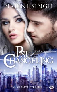 Psi-Changeling, T16 : Silence Eternel