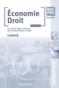 Economie Droit : Première Terminale BAC PRO corrigé