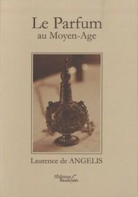 Le parfum au moyen age