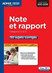 Note et rapport - Catégories A et B - 30 sujets corrigés - Concours 2017-2018