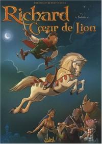 Richard Coeur de Lion, Tome 2 : Saladin