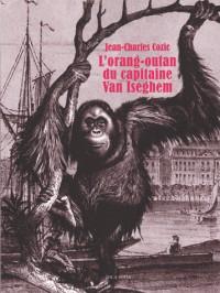 L'Orang-Outan du Capitaine Van Iseghem