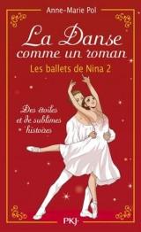 La danse comme un roman : Les ballets de Nina 2 (hors-série) (2) [Poche]