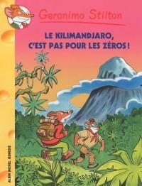 Le Kilimanjaro, c'est pas pour les zéros !