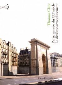Paris, musée du XXIe siècle : Le 10e arrondissement