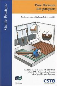Pose flottante des parquets : Revêtement de sol à placage bois et stratifiés