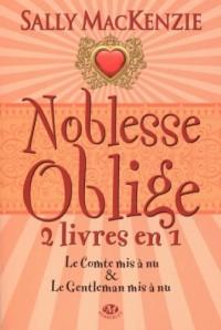 Noblesse oblige, Tome 2 :