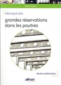 Pratique des grandes réservations dans les poutres: Selon l'Eurocode 2