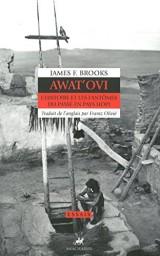 Couverture du livre Awat'ovi : L'histoire et les fantômes du passé en Pays Hopi