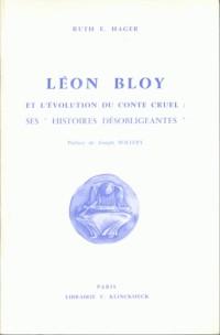 Léon Bloy et l'évolution du conte cruel, ses histoires désobligeantes