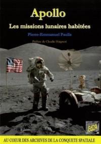 Apollo : Les missions lunaires habitées (Préface de Claudie Haigneré)
