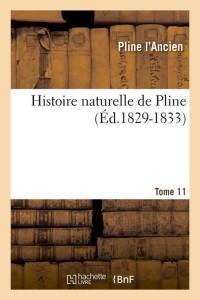 Histoire Naturelle de Pline T11 ed 1829 1833
