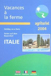 Vacances à la ferme en Italie 2004