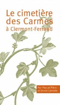 Le cimetière des Carmes  à Clermont-Ferrand