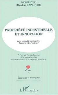 Propriété industrielle et innovation. la nouvelle économie fausse-t-elle l'