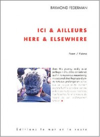 Ici et ailleurs : Here & elsewhere