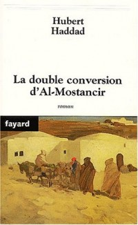 La Double conversion d'Al Mostancir