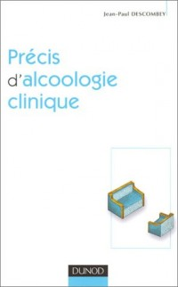 Précis d'alcoologie clinique