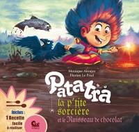 Patatra, la petite sorcière, Tome 3 : Patatra la p'tite sorcière et le ruisseau de chocolat