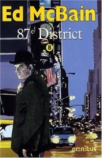 87e district, Tome 8 : Romance ; Nocturne ; La Cité sans sommeil ; La Dernière Danse ; Cash cash
