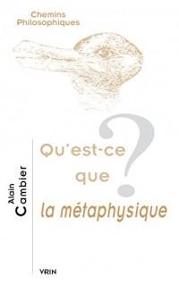 Qu'est-ce que la métaphysique?
