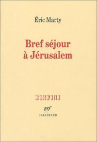 Bref séjour à Jérusalem