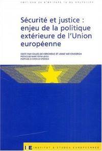 Sécurité et justice : Enjeu de la politique extérieure de l'Union Européenne