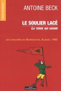Le Soulier lacé - Bundschuh