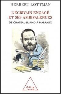 L'Ecrivain engagé et ses Ambivalences : De Chateaubriand à Malraux