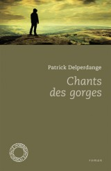 Chants des gorges [Poche]
