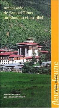 Ambassade de Samuel Turner au Bouthan et au Tibet