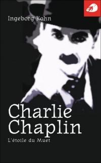 Charlie Chaplin, l'étoile du muet