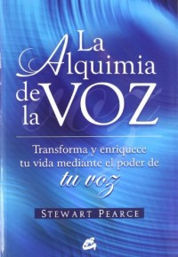 Alquimia De La Voz/ Alchemy Of The Voice